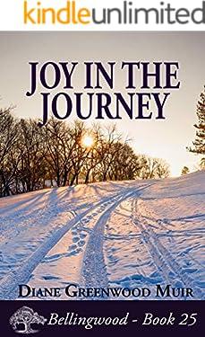 Joy in the Journey (Bellingwood Book 25)