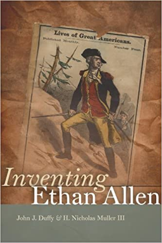 Inventing Ethan Allen by Duffy, John J., Muller III, H. Nicholas (2014)