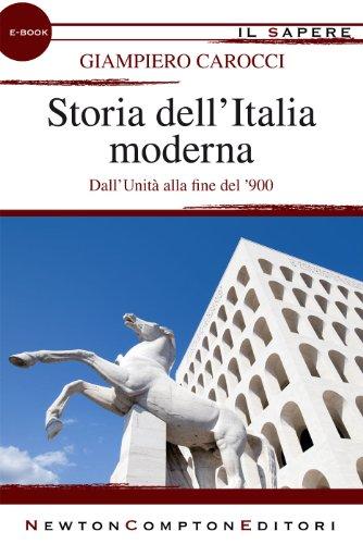 Storia dell'Italia moderna (eNewton Il Sapere) (Italian Edition)
