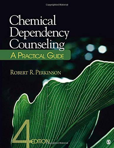 Chemical Dependency Counseling: A Practical Guide