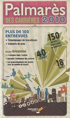 Téléchargement ebook txt gratuit Palmarès des carrières 2010 PDF CHM 2894713541 by Collectif d'auteurs