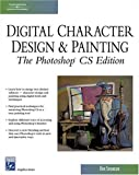 Digital Character Design and Painting: The Photoshop CS Edition (Charles River Media Graphics)