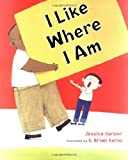 img - for I Like Where I Am book / textbook / text book