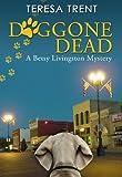 Doggone Dead (Pecan Bayou Series Book 3)