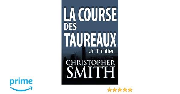 La Course Des Taureaux (5ème Avenue series t. 2) (French Edition)