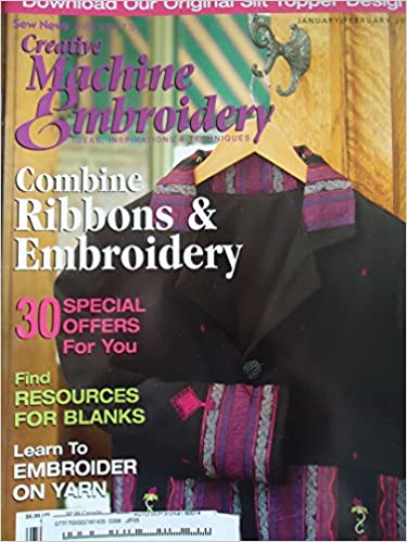 Read online {Embroidery} Designs in Machine Embroidery-Inspiring Machine Embroidery Enthusiasts With Creative Ideas! With Patterns {Volume 24, January/February 2004} PDF, azw (Kindle), ePub