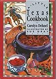 A Little Texas Cookbook (International little cookbooks)