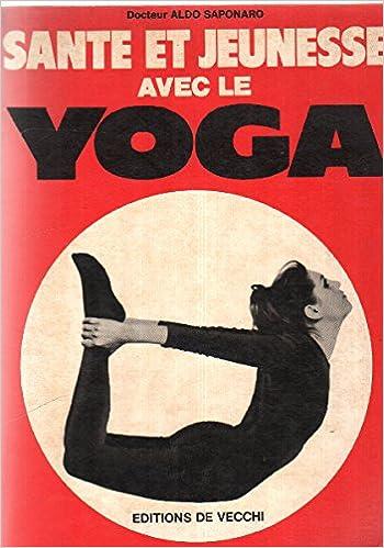 Livre gratuits en ligne Santé et jeunese avec le yoga pdf