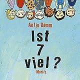 Ist 7 viel?: 44 Fragen für viele Antworten