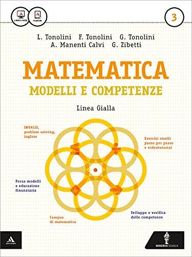 Matematica modelli e competenze. Ediz. gialla. Per gli Ist. professionali. Con e-book. Con espansione online: 3 Franco Tonolini