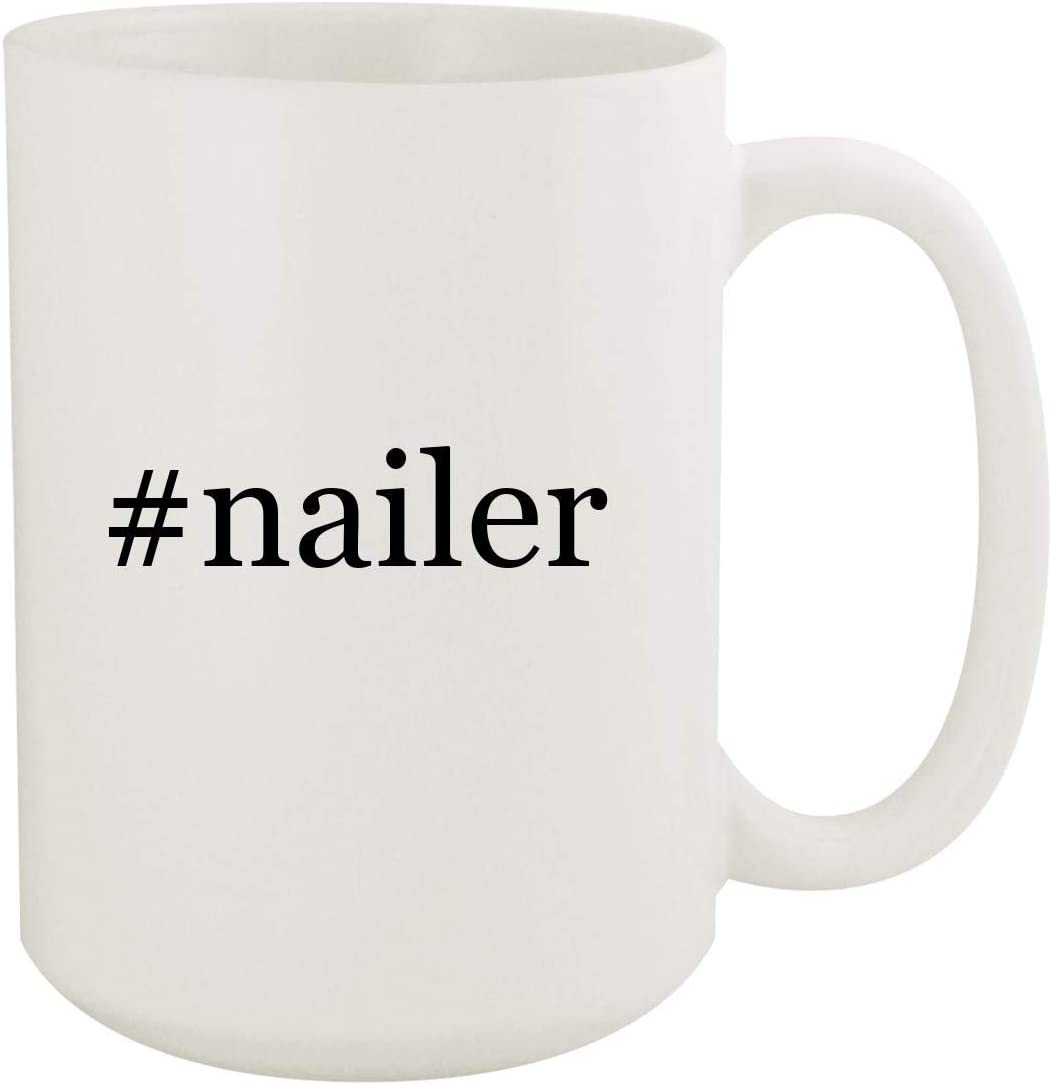 #nailer - 15oz Hashtag White Ceramic Coffee Mug