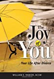 img - for The Joy of You: Your Life After Divorce book / textbook / text book