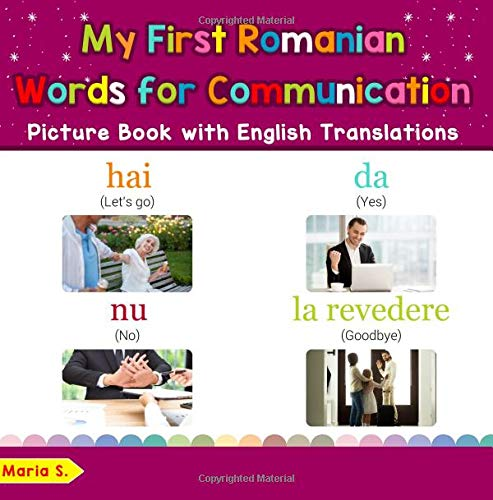 My First Romanian Words For Communication Picture Book With English Translations  Bilingual Early Learning And Easy Teaching Romanian Books For Kids  Teach And Learn Basic Romanian Words For Children