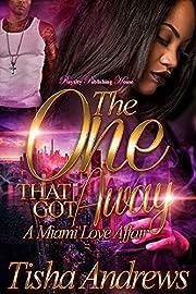 The One That Got Away: A Miami Love Affair