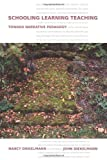 img - for Schooling Learning Teaching: Toward Narrative Pedagogy by John Diekelmann (2009-03-05) book / textbook / text book