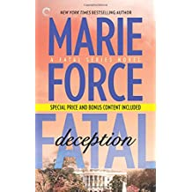 Fatal Deception: Book Five of The Fatal Series: After the Final Epilogue