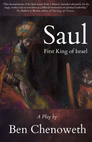 Saul, First King of Israel