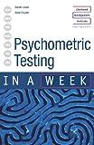 Psychometric Testing in a Week, Gareth Lewis and Gene Crozier, 0340849401