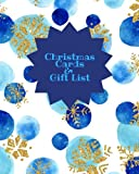 Christmas Cards & Gift List: Blue Snow Holiday Shopping List | Christmas Card Recorder & Address Book | Organizer, Notebook, Planner | Keep Track Of ... List | Large (Seasonal Holidays) (Volume 5)