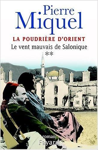 Livre gratuits La Poudrière d'Orient, tome 2 : Le Vent mauvais de Salonique epub, pdf