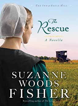The Rescue (Ebook Shorts) (The Inn at Eagle Hill): An Inn at Eagle Hill Novella by [Fisher, Suzanne Woods]