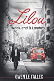 Lilou: Week-end à Londres