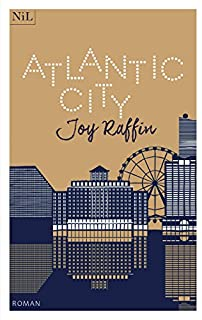 Atlantic city, Raffin, Joy