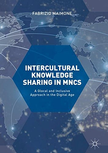 Intercultural Knowledge Sharing in MNCs: A Glocal and Inclusive Approach in the Digital Age by Palgrave Macmillan