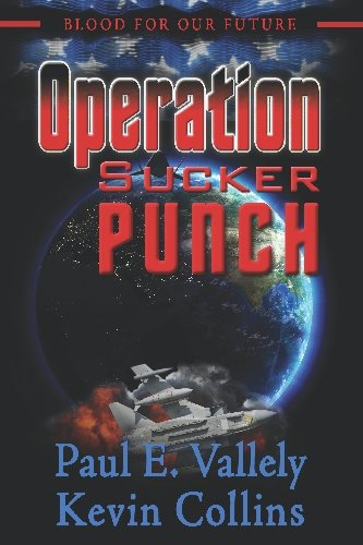 Blood For Our Future <-Operation Sucker Punch>
