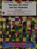 The Lion, the Witch and the Wardrobe Teacher Guide, Novel Units, Inc. Staff, 1561372439