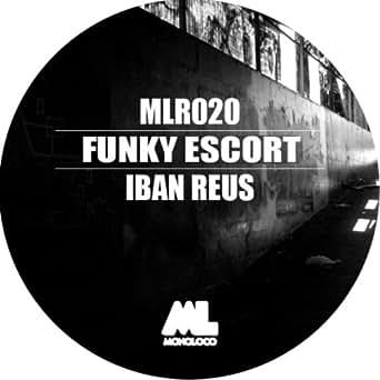 Amazon.com: Funky Escort: Iban Reus: MP3 Downloads