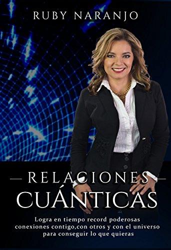 Relaciones Cuánticas de Ruby Naranjo