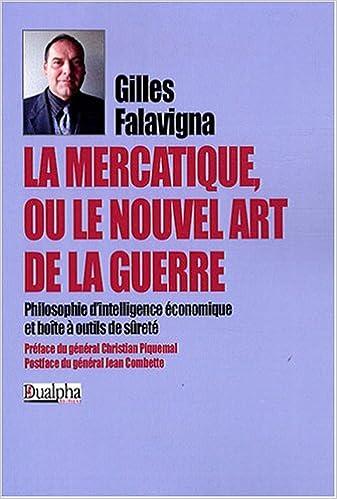 Livre gratuits en ligne La Mercatique Ou le Nouvel Art de la Guerre pdf epub