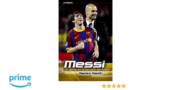 Messi: Un genio en la escuela del fútbol (Stadium): Amazon.es ...