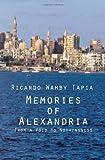 Memories of Alexandria, Ricardo Wahby Tapia, 1456783599