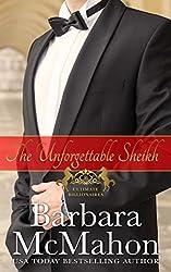 The Unforgettable Sheikh (Ultimate Billionaires Book 4)