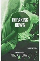Breaking Down (Rocking Racers) Paperback