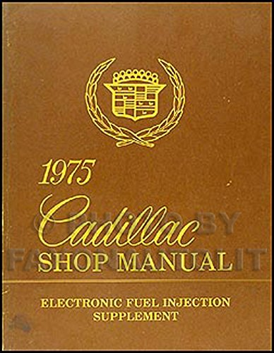 1975 Cadillac Electronic Fuel Injection Repair Shop Manual Original ()