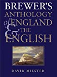 Brewer's Anthology of England and the English, David Milsted, 0304355275