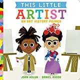 img - for This Little Artist: An Art History Primer book / textbook / text book