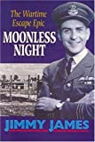 Moonless Night, B. A. James, 0850528283