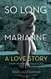 So Long, Marianne: A Love Story — includes rare material by Leonard Cohen