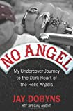 No Angel, Jay Dobyns and Nils Johnson-Shelton, 1847673481