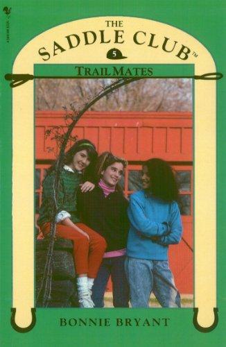 Saddle Club Book 5: Trail Mates]()