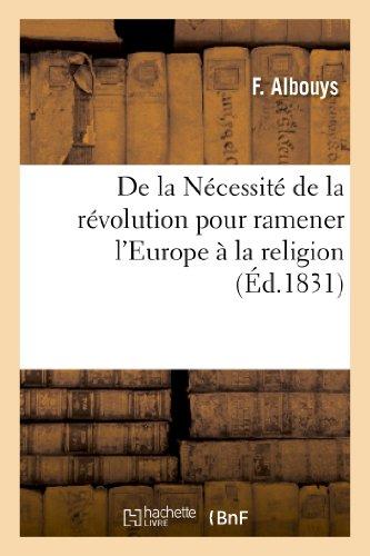 de La Necessite de La Revolution Pour Ramener L