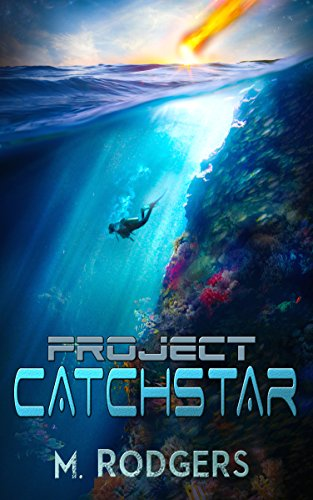 Project Catchstar by M. Rodgers