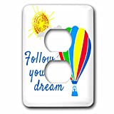 3dRose Alexis Design - Hot Air Balloon - Colorful hot air balloon, sun, text Follow your dream on white - Light Switch Covers - 2 plug outlet cover (lsp_272455_6)