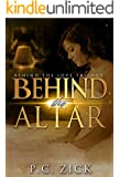 Behind the Altar (Behind the Love Trilogy): New Adult Romance