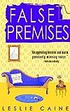 False Premises by Leslie Caine front cover
