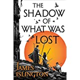 The Shadow of What Was Lost (The Licanius Trilogy, 1)